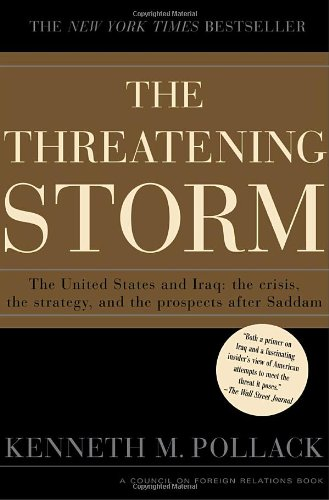 9780375509285: The Threatening Storm: The Case for Invading Iraq