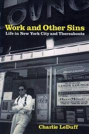 9780375509308: Work And Other Sins - Life In New York City And Thereabouts