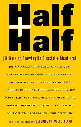 Half and Half : Writers on Growing: Claudine C. O'Hearn