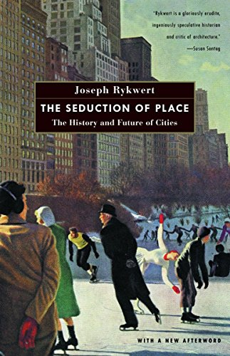 9780375700446: The Seduction of Place: The History and Future of Cities