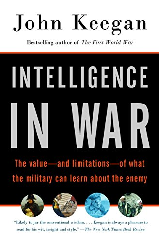 9780375700460: Intelligence in War: The value--and limitations--of what the military can learn about the enemy