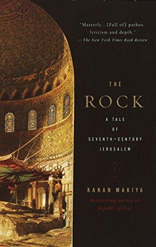 9780375700781: The Rock: A Tale of Seventh-Century Jerusalem
