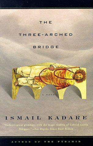 9780375700941: The Three-Arched Bridge