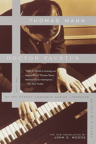 9780375701160: Doctor Faustus: The Life of the German Composer Adrian Leverkuhn As Told by a Friend