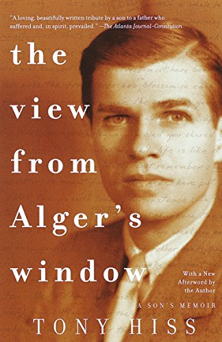 9780375701283: The View from Alger's Window: A Son's Memoir