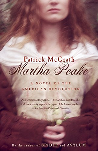 9780375701313: Martha Peake: A Novel of the Revolution