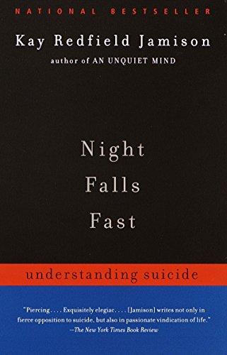 Night Falls Fast: Understanding Suicide: Jamison, Kay Redfield