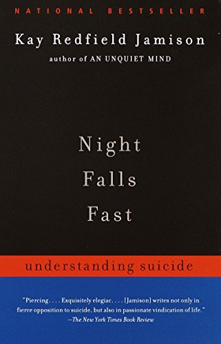 9780375701474: Night Falls Fast: Understanding Suicide