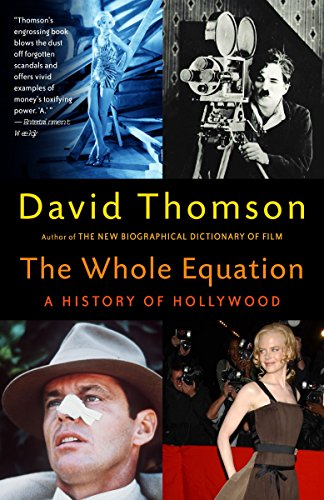 9780375701542: The Whole Equation: A History of Hollywood