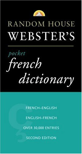 9780375701566: Random House Webster's Pocket French Dictionary, 2nd Edition (Best-Selling Random House Webster's Pocket Reference)