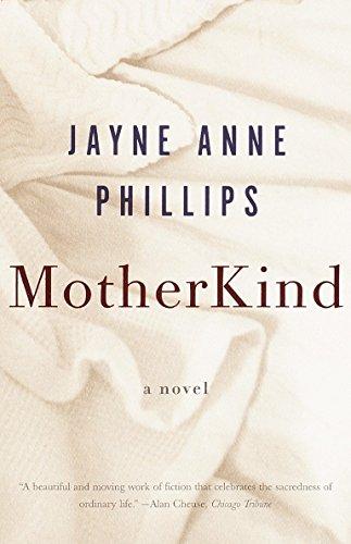 9780375701924: Motherkind (Vintage Contemporaries)