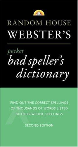 9780375702129: Random House Webster's Pocket Bad Speller's Dictionary: Second Edition (Best-Selling Random House Webster's Pocket Reference)