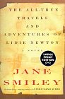 9780375702235: The All-True Travels and Adventures of Lidie Newton: A Novel (Random House Large Print)