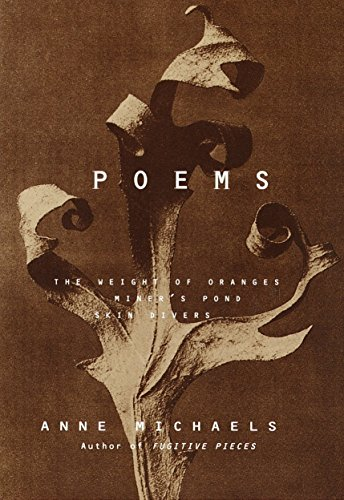 9780375702259: Poems: The Weight of Oranges, Miner's Pond, Skin Divers