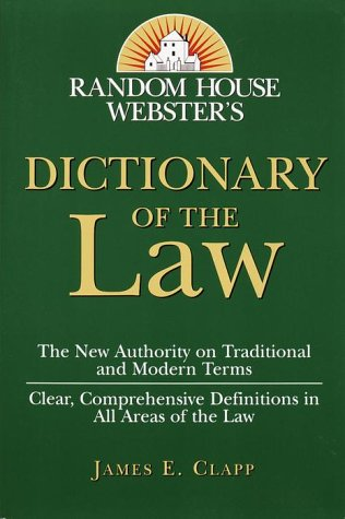 9780375702396: Random House Webster's Dictionary of the Law