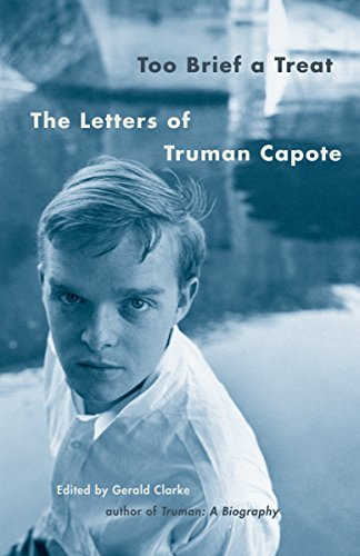 9780375702419: Too Brief A Treat: The Letters Of Truman Capote