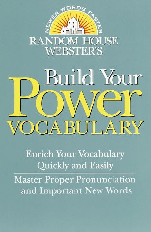 9780375702471: Random House Webster's Build Your Power Vocabulary (Random House Newer Words Faster)