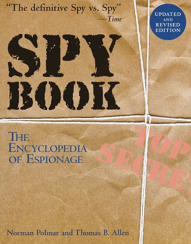 9780375702495: Spy Book: The Encyclopedia of Espionage