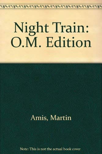 9780375702525: Night Train: O.M. Edition