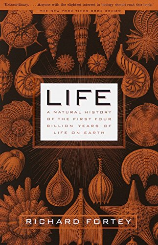Life: A Natural History of the First: Richard Fortey