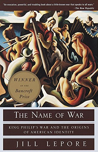 9780375702624: The Name of War: King Philip's War and the Origins of American Identity