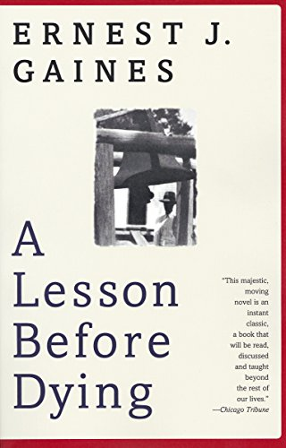 9780375702709: A Lesson Before Dying (Vintage Contemporaries)