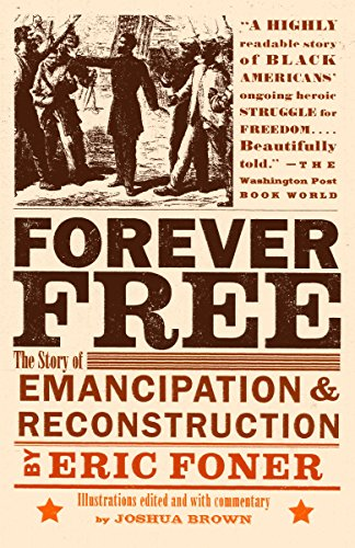 9780375702747: Forever Free: The Story of Emancipation and Reconstruction (Vintage)