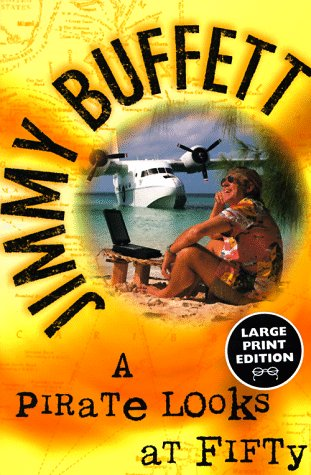 9780375702884: A Pirate Looks at Fifty (Random House Large Print)