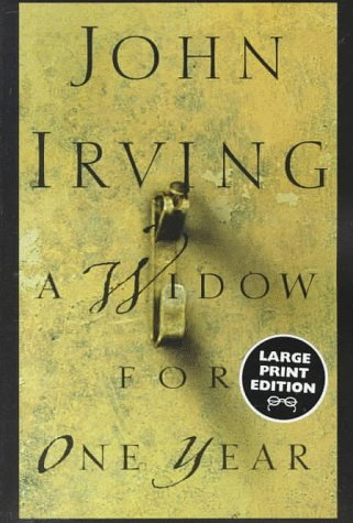 A Widow for One Year: A Novel (Random House Large Print): Irving, John