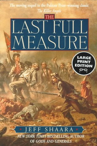 9780375702914: The Last Full Measure: A Novel (Random House Large Print)