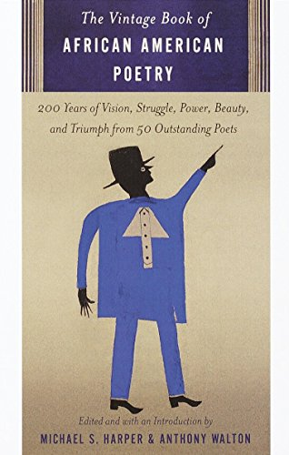 9780375703003: The Vintage Book of African American Poetry: 200 Years of Vision, Struggle, Power, Beauty, and Triumph from 50 Outstanding Poets