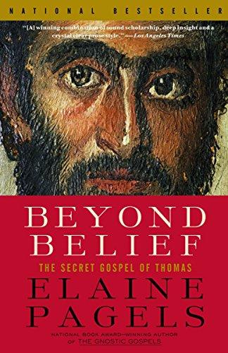 9780375703164: Beyond Belief: The Secret Gospel of Thomas