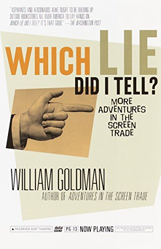 9780375703195: Which Lie Did I Tell?: More Adventures in the Screen Trade