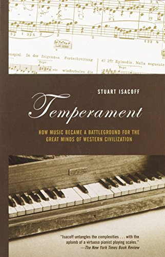 9780375703300: Temperament: How Music Became a Battleground for the Great Minds of Western Civilization