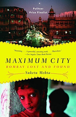9780375703409: Maximum City: Bombay Lost and Found