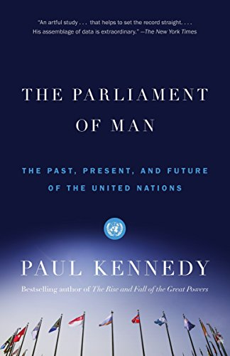 9780375703416: The Parliament of Man: The Past, Present, and Future of the United Nations (Vintage)