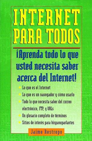 9780375703508: Internet Para Todos