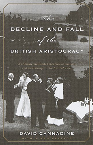 9780375703683: The Decline and Fall of the British Aristocracy