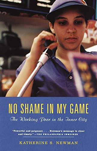 9780375703799: No Shame in My Game: The Working Poor in the Inner City