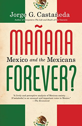 9780375703942: Manana Forever?: Mexico and the Mexicans