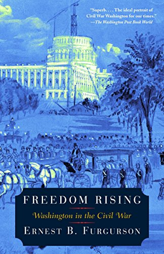 9780375704093: Freedom Rising: Washington in the Civil War