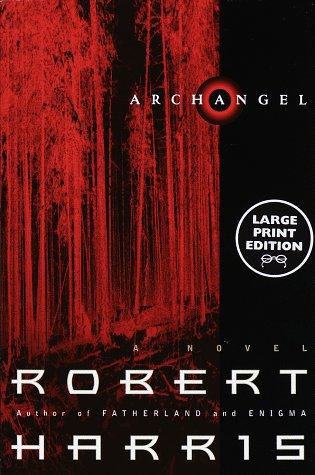 9780375704123: Archangel: A Novel (Random House Large Print)