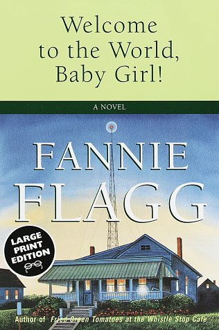 9780375704130: Welcome to the World, Baby Girl! (Random House Large Print)