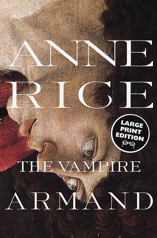 9780375704154: The Vampire Armand (Random House Large Print)