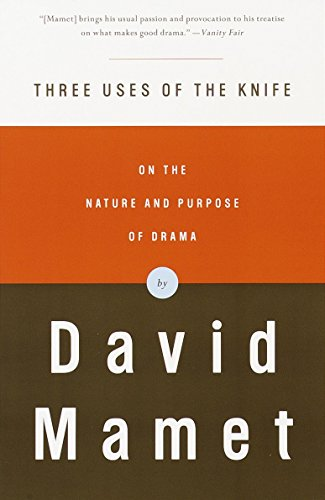 9780375704239: Three Uses of the Knife: On the Nature and Purpose of Drama