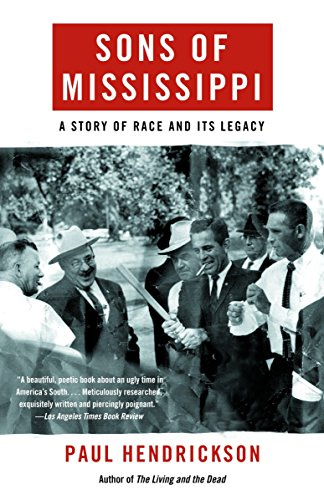 Sons of Mississippi: A Story of Race: Paul Hendrickson