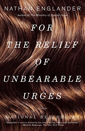 9780375704437: For the Relief of Unbearable Urges: Stories