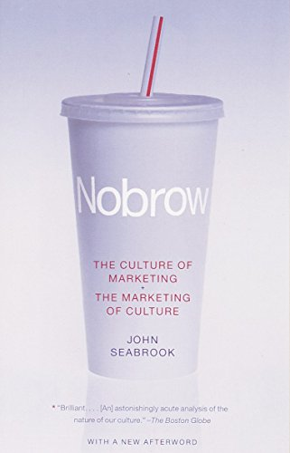 9780375704512: Nobrow: The Culture of Marketing, the Marketing of Culture (Vintage)