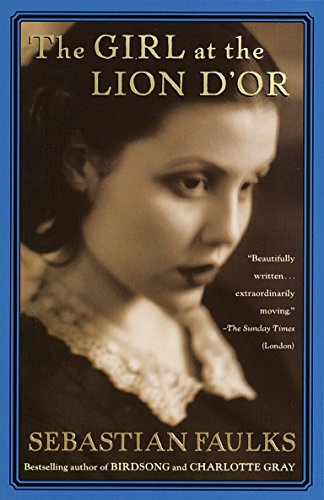 9780375704536: The Girl at the Lion d'Or