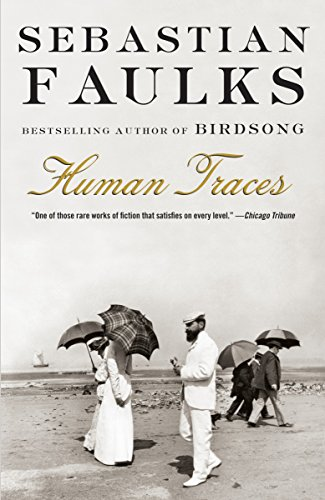9780375704574: Human Traces (Vintage International)
